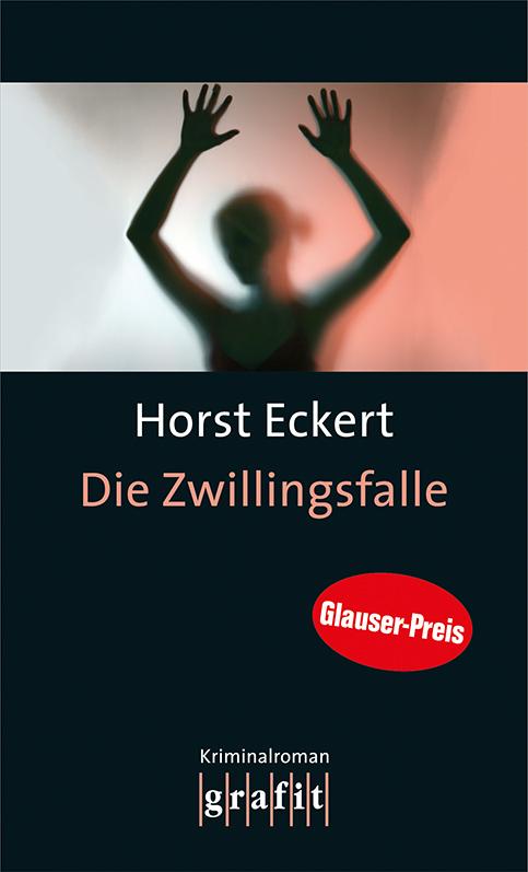 Die Zwillingsfalle - Horst Eckert