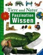 Faszination Wissen: Tiere und Natur