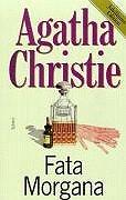 Fata Morgana. Jubiläums- Edition. - Agatha Christie