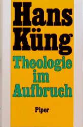 Theologie im Aufbruch. Sonderausgabe. Eine ökum...