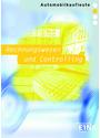 Rechnungswesen und Controlling: für  Automobilkaufleute - Peter Möhlmann [7. Auflage 2012]