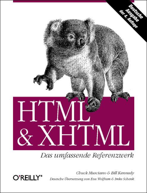 HTML und XHTML, Das umfassende Referenzwerk - C...