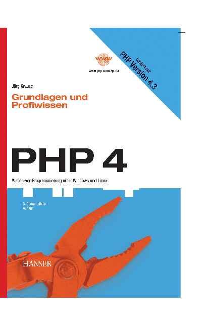 PHP 4, Grundlagen und Profiwissen. Webserver- P...