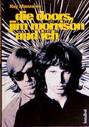 Die Doors, Jim Morrison und ich: Mein Leben mit den Doors - Ray Manzarek
