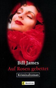 Auf Rosen gebettet - Bill James