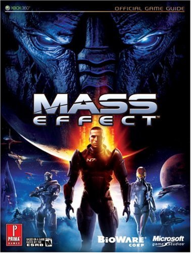Mass Effect: Prima Official Game Guide: The Off...