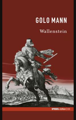 Wallenstein. SPIEGEL-Edition Band 3 - Golo Mann