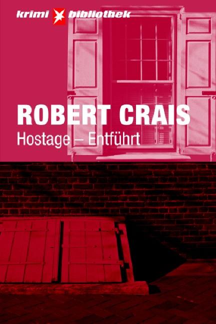 Hostage - Entführt. Stern Krimi-Bibliothek Band...