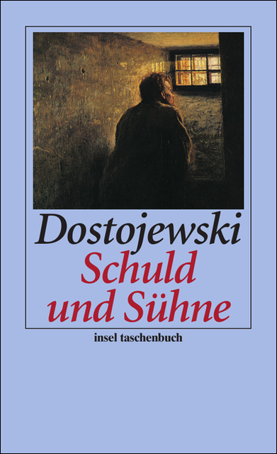 Schuld und Sühne: Roman (insel taschenbuch) - Fjodor Dostojewski