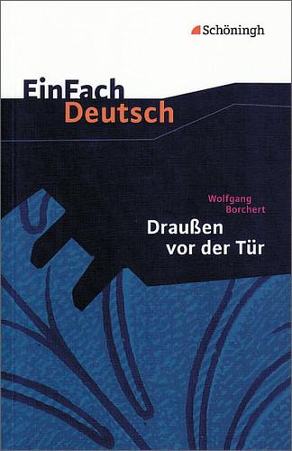 EinFach Deutsch - Textausgaben: Draußen vor der...