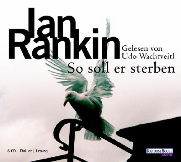 So soll er sterben - Ian Rankin [6 CDs]