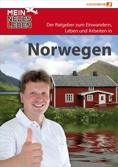 Mein neues Leben - Norwegen: Der Ratgeber zum A...