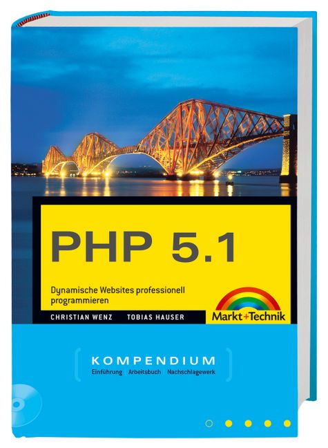 PHP 5.1 Kompendium. - Christian Wenz
