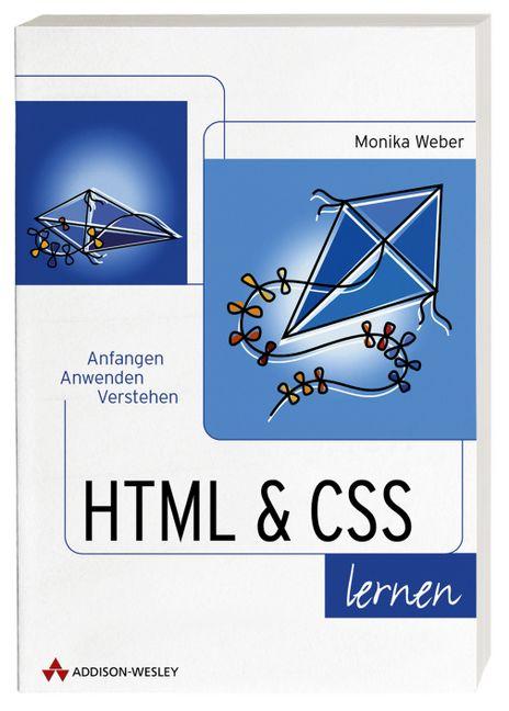 HTML & CSS lernen . Anfangen, anwenden, versteh...