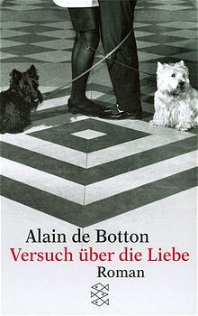 Versuch über die Liebe. - Alain de Botton