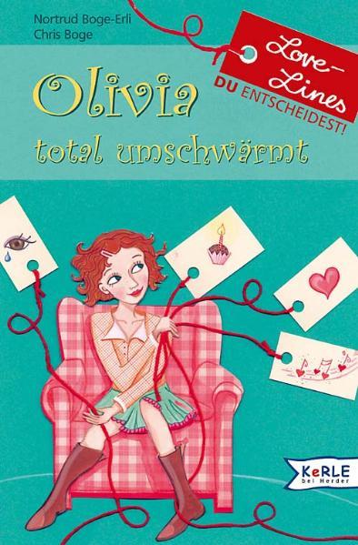 Olivia total umschwärmt: Love-Lines - Du entsch...