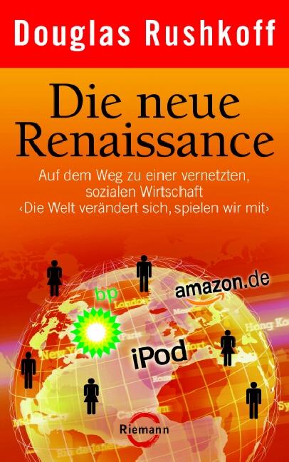Die neue Renaissance - Douglas Rushkoff