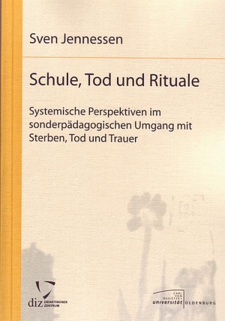 Schule, Tod und Rituale - Systemische Perspekti...