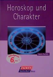 Horoskop und Charakter - Jasmin Rachlitz [Tasch...