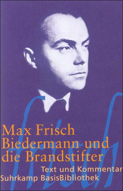 Biedermann und die Brandstifter (Suhrkamp BasisBibliothek Nr.24) - Max Frisch