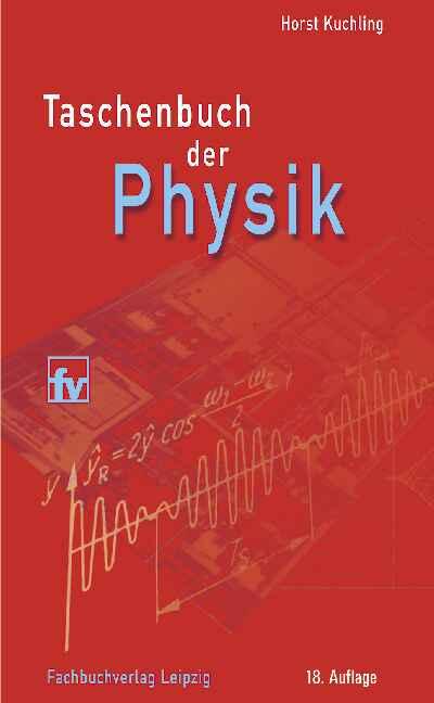Taschenbuch der Physik - Horst Kuchling