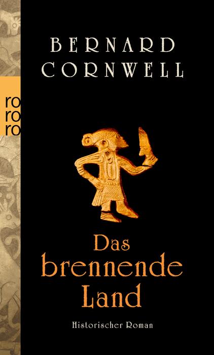Das brennende Land: Historischer Roman (rororo) - Bernard Cornwell
