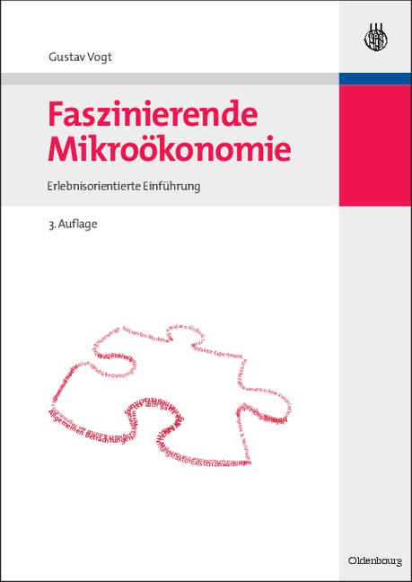 Faszinierende Mikroökonomie: Erlebnisorientiert...