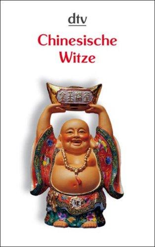 Chinesische Witze, Anekdoten und Weisheiten. - ...