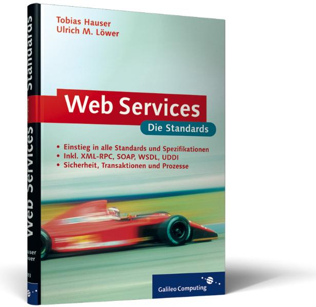 Web Services - Die Standards. - Tobias Hauser