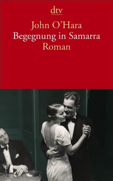 Begegnung in Samarra: Roman: mit einem Nachwort von John Updike - John O´Hara
