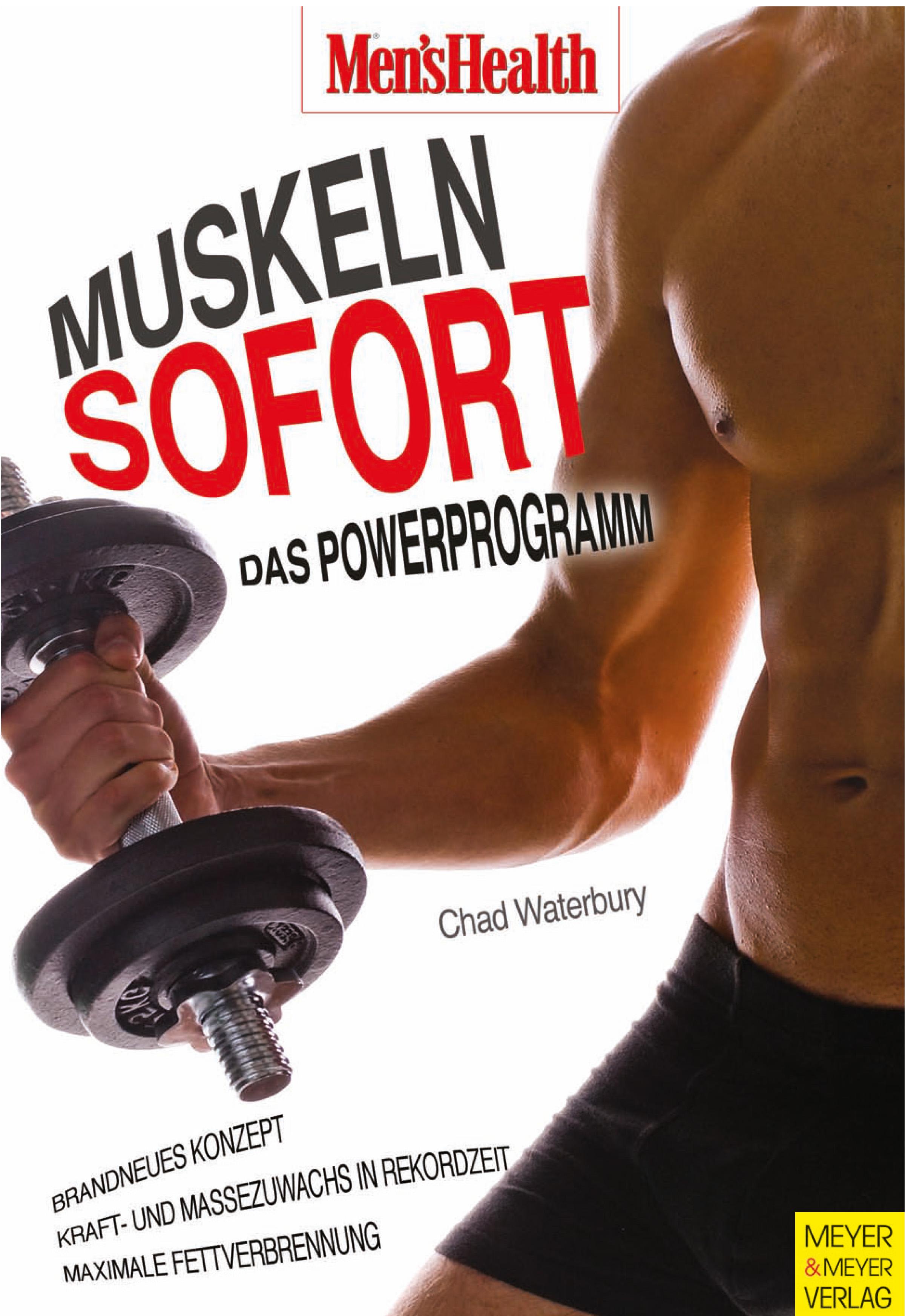 Muskeln sofort - Das Powerprogramm: Brandneues ...