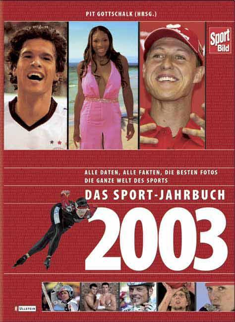 Das Sport-Jahrbuch 2003. - Pit Gottschalk