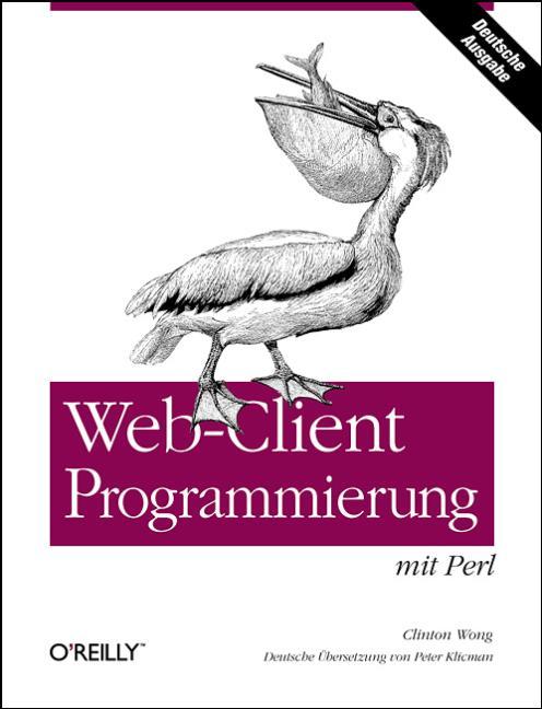 Web Client Programmierung mit Perl - Clinton Wong