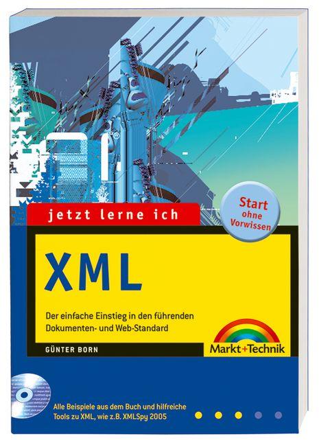 Jetzt lerne ich XML - Günter Born