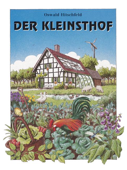 Der Kleinsthof und andere gärtnerisch-landwirts...