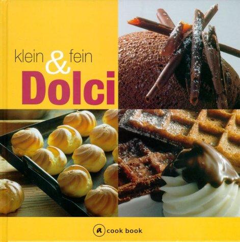 Dolci klein und fein. a cook book