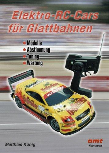 Elektro-RC-Cars für Glattbahnen: Modelle, Absti...