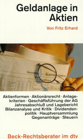 Geldanlage in Aktien. - Fritz Erhard