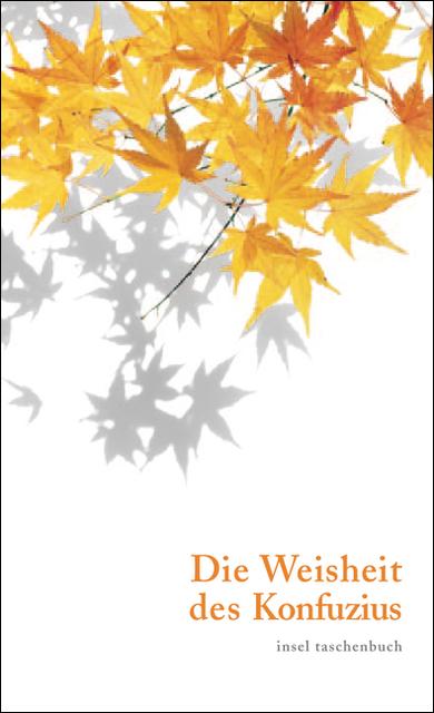 Die Weisheit des Konfuzius (insel taschenbuch) - Konfuzius