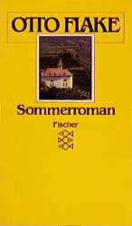 Sommerroman. - Otto Flake