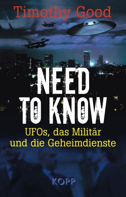 Need to know: UFOs, das Militär und die Geheimd...