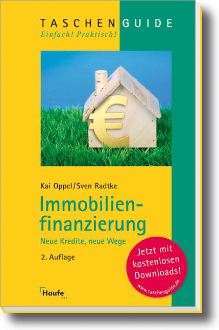 Immobilienfinanzierung: Neue Kredite, neue Wege...