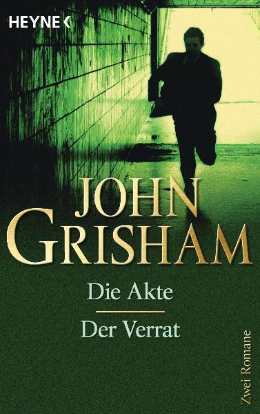 Die Akte/Der Verrat: Zwei Romane - John Grisham
