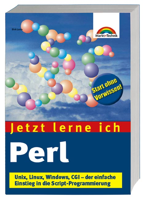 Jetzt lerne ich Perl . Unix, Linux, Windows, CG...