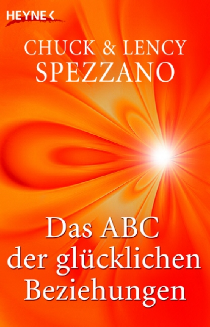Das ABC der glücklichen Beziehungen - Chuck Spe...