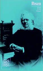 Ibsen, Henrik: Mit Selbstzeugnissen und Bilddokumenten (monographien) - Gerd E. Rieger