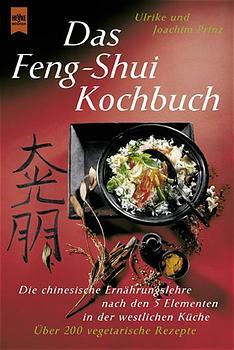 Das Feng-Shui Kochbuch - Ulrike Prinz