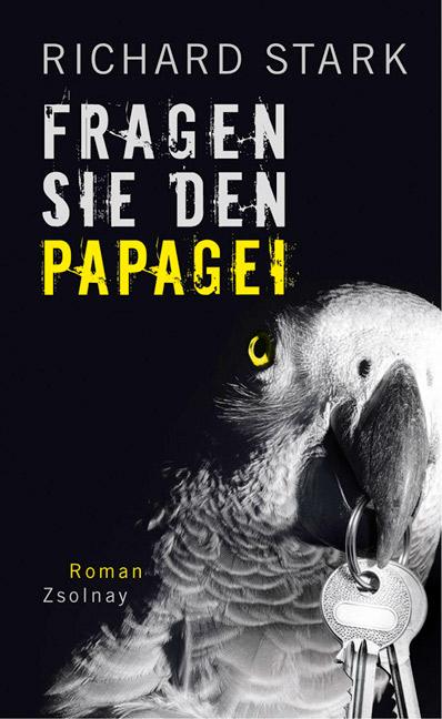 Fragen Sie den Papagei - Richard Stark