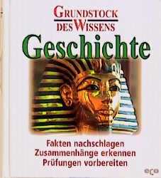 Grundstock des Wissen - Geschichte - unbekannt