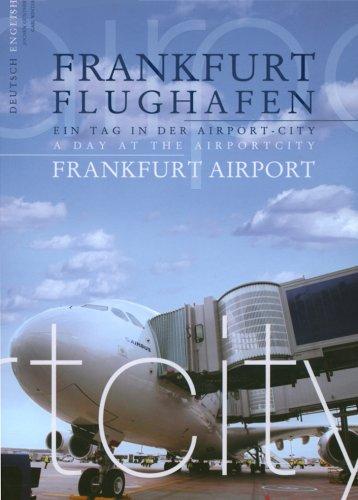 Frankfurt Flughafen: Ein Tag in der Airport-City - Gabi Winter